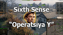 "Sixth Sense of ""Operation Y"" for World of Tanks 1.9.0.3 [RUS]"