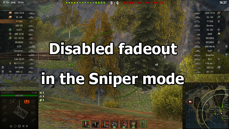 Disabled fadeout in the Sniper mode for World of Tanks 1.8.0.2