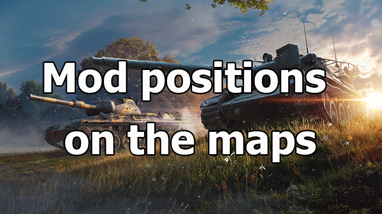 Mod positions on the maps for World of Tanks 1.8.0.1 [Free]