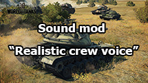 "Sound mod ""Realistic crew voice"" for World of Tanks 1.6.1.3"