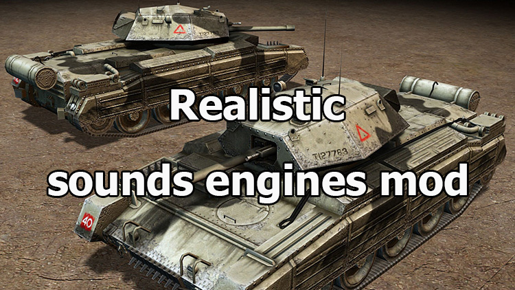 "Realistic ""sounds engines mod"" for World of Tanks 1.10.0.4"