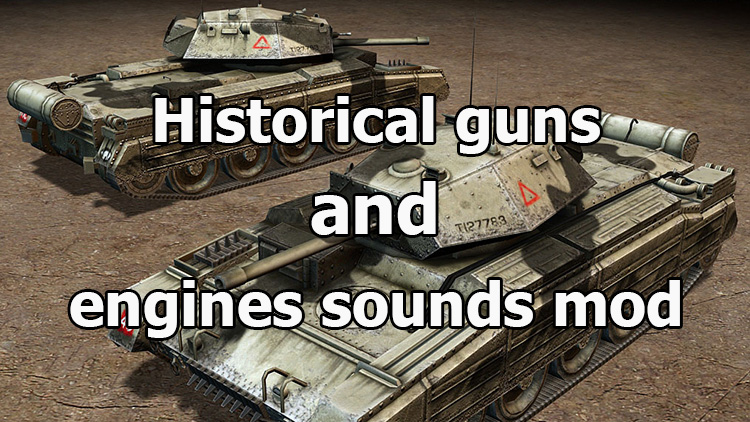 "Historical ""guns and engines sounds mod"" for WOT 1.10.0.2"