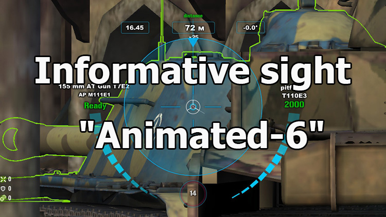 "Informative sight ""Animated-6"" for World of Tanks 1.7.0.2"