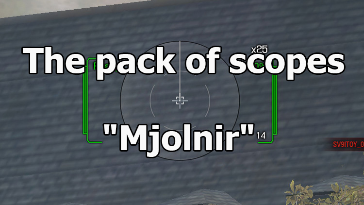 "The pack of scopes ""Mjolnir"" for World of Tanks 1.11.0.0"