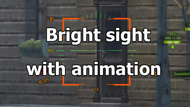 Bright sight with animation for World of Tanks 1.10.0.0