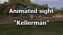 "Animated sight ""Kellerman"" for World of Tanks 1.10.1.4"