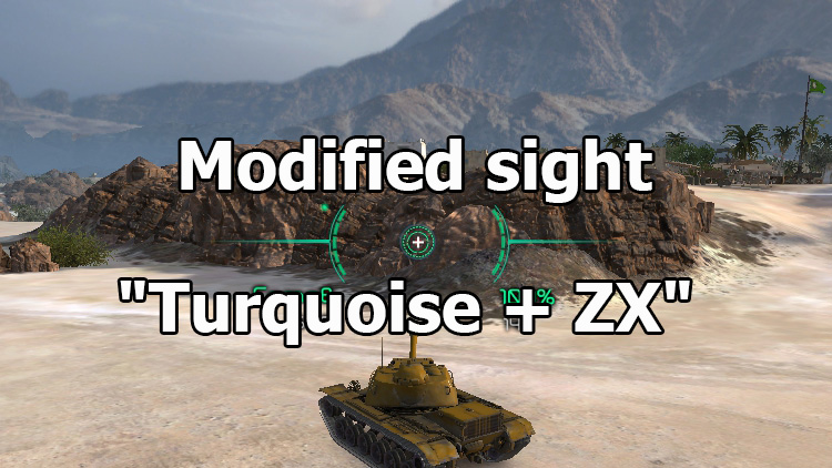"Modified sights ""Turquoise + ZX"" for World of Tanks 1.8.0.2"
