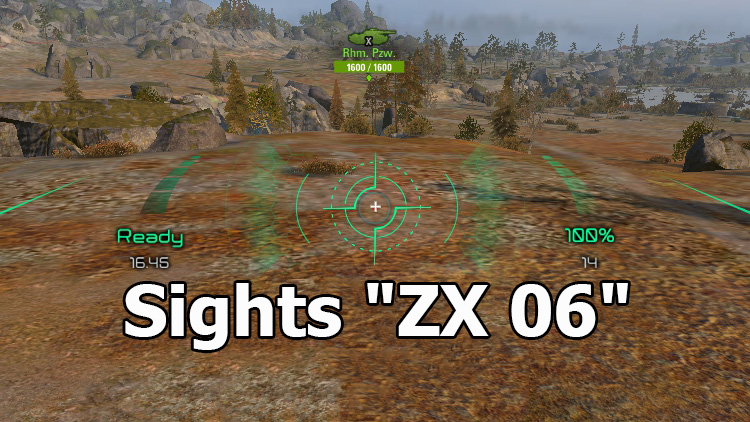 "Spectacular sights ""ZX 06"" for World of Tanks"