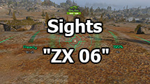 "Spectacular sights ""ZX 06"" for World of Tanks 1.10.1.4"