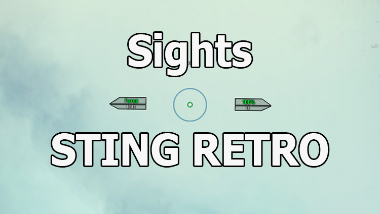 STING RETRO sights for World of Tanks 1.12.0.0