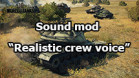 "Sound mod ""Realistic crew voice"" for World of Tanks 1.11.0.0"