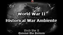 WWIIHWA - Historical War Ambiente for World of Tanks 1.7.0.2